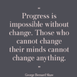 Quotes About Change by George Bernard Shaw