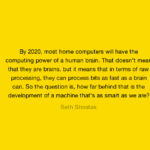 Quotes About Computers by Seth Shostak