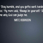 Quotes About Dad by Nate Robinson