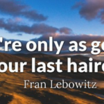 Quotes About Funny by Fran Lebowitz