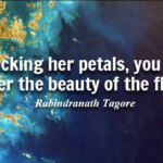Quotes About Gardening by Rabindranath Tagore
