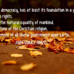 Quotes About Government by John Quincy Adams