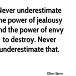 Quotes About Jealousy by Oliver Stone