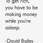 Quotes About Money by David Bailey