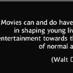 Quotes About Movies by Walt Disney