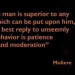 Quotes About Patience by Moliere