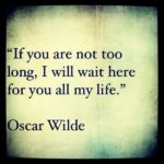 Quotes About Romantic by Oscar Wilde