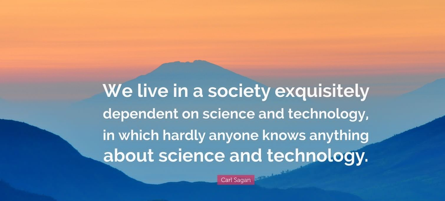 Quotes About Technology Quotes About Technologycarl Sagan  Upload Mega Quotes