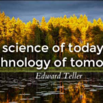 Quotes About Technology by  Edward Teller