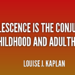 Quotes About Teen by Louise J. Kaplan