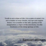 Quotes About Teen by Samuel Ullman