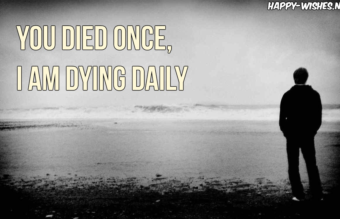 Quotes About Dying Quotes About A Loved One Dying  Upload Mega Quotes