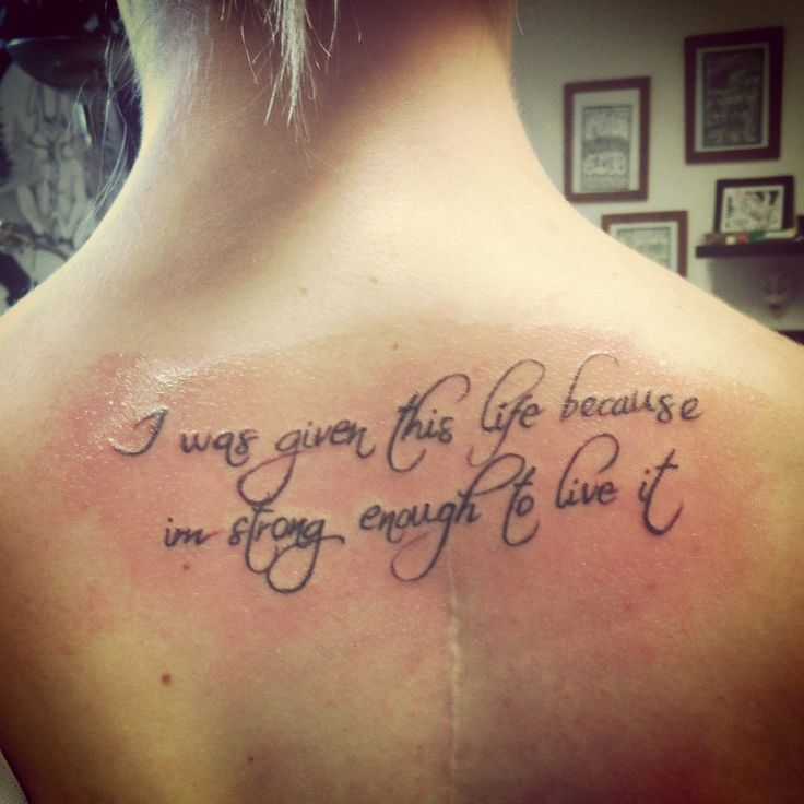 Best Tattoo Quotes About Life: 100+ [ Tattoo Quotes About Strength ]