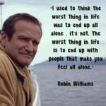 Robin Williams Quotes About Alone