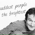Robin Williams Quotes About Saddest People