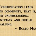 Rollo May Quotes About Communication