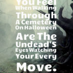 scary halloween sayings and quotes scary halloween sayings and quotes