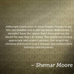 Shemar Moore Quotes About Respect