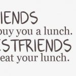 Short Funny Friend Quotes