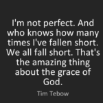 Tim Tebow Quotes About Amazing