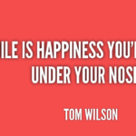 Tom Wilson Quotes About Happiness