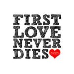 Your First Love Quotes Tumblr