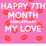 7 Month Anniversary Quotes Tumblr