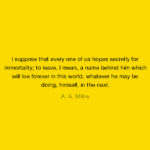 A. A. Milne Life Quotes | Quotes about Life