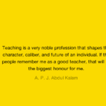 A. P. J. Abdul Kalam Quotes About Teacher