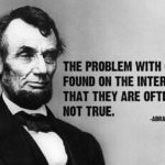 Abraham Lincoln Internet Authenticity Quotes