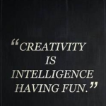 Albert Einstein Quotes about Creativity is Intelligence Having Fun Tumblr