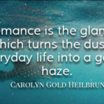 Amazing Quotes by Carolyn Gold Heilbrun about Romantic