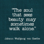 Amazing Quotes by Johann Wolfgang von Goethe about Beauty