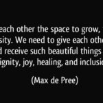 Amazing Quotes by Max de Pree about Space