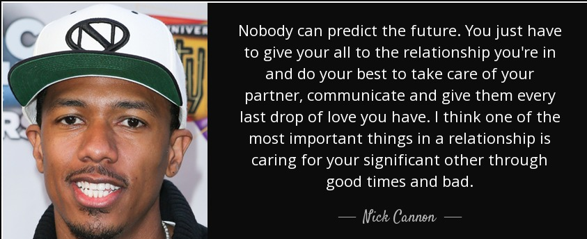 Amazing Quotes by Nick Cannon about Best