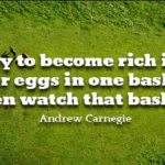 Andrew Carnegie Quotes About Finance