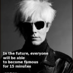 Andy Warhol 15 Minutes Quote Facebook