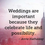 Anne Hathaway Quotes About Wedding