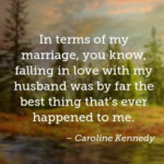 Anniversary Quotes by Caroline Kennedy