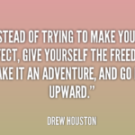Awesome Quotes by Drew Houston about Freedom