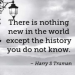 Awesome Quotes by Harry S Truman about History