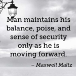 Awesome Quotes by Maxwell Maltz about Moving On