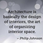 Awesome Quotes by Philip Johnson about Design
