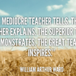 Awesome Quotes by William Arthur Ward about Teacher