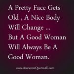 Be A Good Woman Quotes