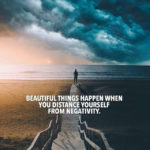 Beautiful Things Happen Quotes