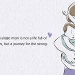 Being A Single Mother Quotes Reddit