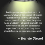 Bernie Siegel Quotes About Faith