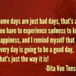 Best Quotes by Dita Von Teese about Sad