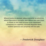 Best Quotes by Frederick Douglass about Society